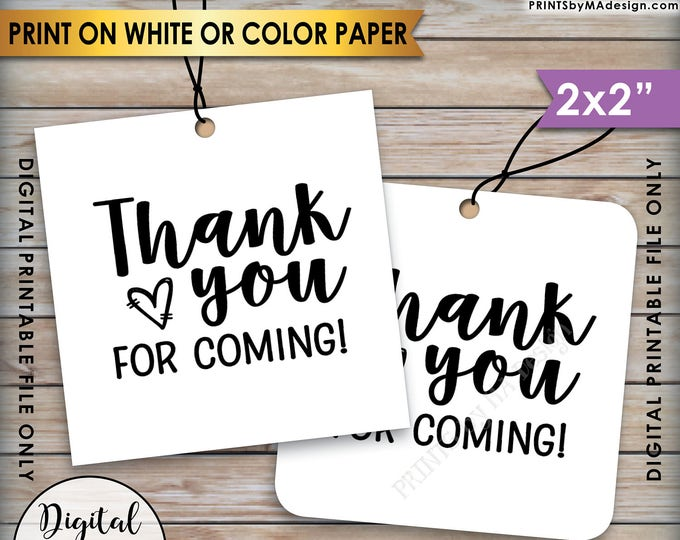 """Thank You Tags, Thank You for Coming Tags, Wedding Tags, Birthday Party, Graduation Party, Square 2x2"""" tags on 8.5x11"""" PRINTABLE Sheet <ID>"""