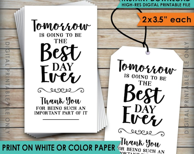 """Tomorrow is Going to be the Best Day Ever Tag Rehearsal Dinner Tags Wedding Rehearsal,  2.5x3.5"""" Cards on 8.5x11"""" Printable Instant Download"""