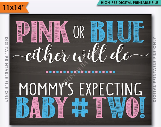 """Pink or Blue Either Will Do Second Child Sign, Baby Number 2 Announcement Photo Prop, Baby #2, 11x14"""" Instant Download Digital Printable"""