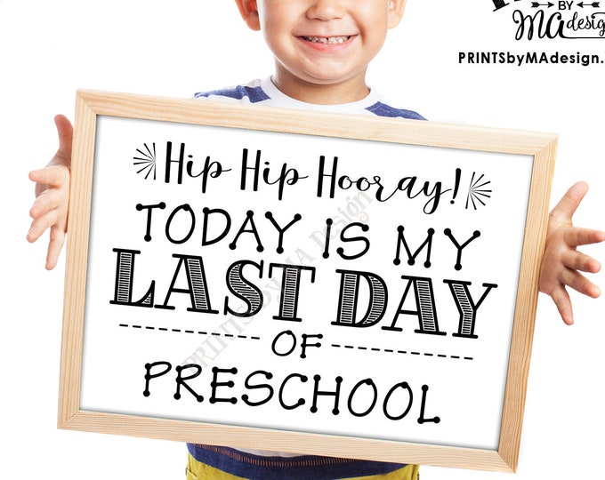 """SALE! Last Day of School Sign, Last Day of Preschool Sign, School's Out for Summer Last Day of Pre-K Sign, Black Text PRINTABLE 8.5x11"""" Sign"""