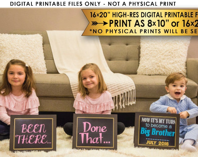 """4th Baby Pregnancy Announcement Photo Props, Been There, Done That, Now It's My Turn, Three 8x10/16x20"""" Chalkboard Style PRINTABLE Files"""
