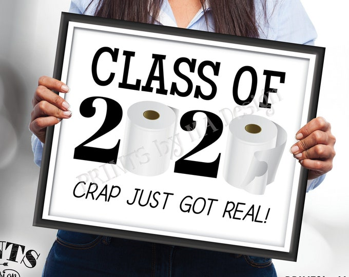 """Class of 2020 Sign, College or High School Graduation, Toilet Paper, Funny PRINTABLE 8x10/16x20"""" Sign, 2020 Grad <ID>"""