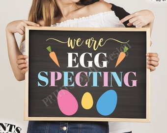 "Easter Pregnancy Announcement, We're Egg Specting, Family of 3 Easter Eggs, PRINTABLE 8x10/16x20"" Chalkboard Style Sign <ID>"