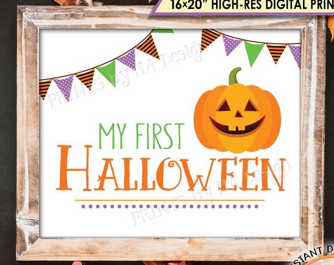 "My First Halloween Sign, Baby's 1st Halloween Photo Prop, Jack-O-Lantern Pumpkin Sign, PRINTABLE 8x10/16x20"" Instant Download Halloween Sign"
