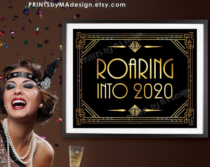 """Roaring into 2020 Sign, Happy New Year Sign, New Year's Decoration, Gatsby Party, PRINTABLE 8x10/16x20"""" Art Deco Sign <ID>"""