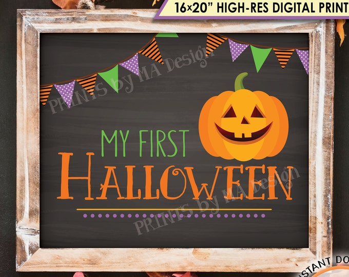 "My First Halloween Sign, Baby's 1st Halloween Photo Prop, Pumpkin, Jack-O-Lantern, Chalkboard Style PRINTABLE 8x10/16x20"" Instant Download"