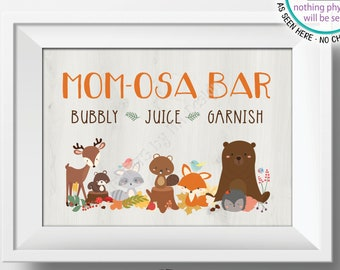 """Woodland Baby Shower Mom-osa Bar Sign, Momosa Bar, Woodland Animals, Forest Friends Baby Shower Decor, PRINTABLE 5x7"""" Baby Shower Sign <ID>"""