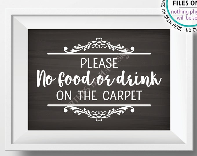 "Please No Food or Drink on the Carpet Sign, Rules for Home Sign, House Rules, PRINTABLE 5x7"" Chalkboard Style Sign for Home <ID>"