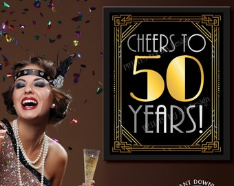 """Cheers to 50 Years Art Deco Style Sign, New Year's Decoration, Roaring Twenties Great Gatsby Party, PRINTABLE 8x10/16x20"""" 50th Sign <ID>"""