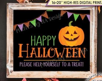 "Happy Halloween Sign, Please Help Yourself to a Treat, Halloween Pumpkin, Jack-O-Lantern, PRINTABLE 8x10/16x20"" Halloween Treat Sign <ID>"