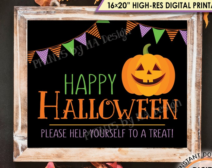 "Happy Halloween Sign, Please Help Yourself to a Treat, Halloween Pumpkin, Jack-O-Lantern, PRINTABLE 8x10/16x20"" Halloween Treat Sign <ID>"