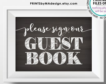 """Please Sign Our Guestbook Sign, Wedding Guest Book, Anniversary Party, PRINTABLE 5x7"""" Chalkboard Style Sign <ID>"""