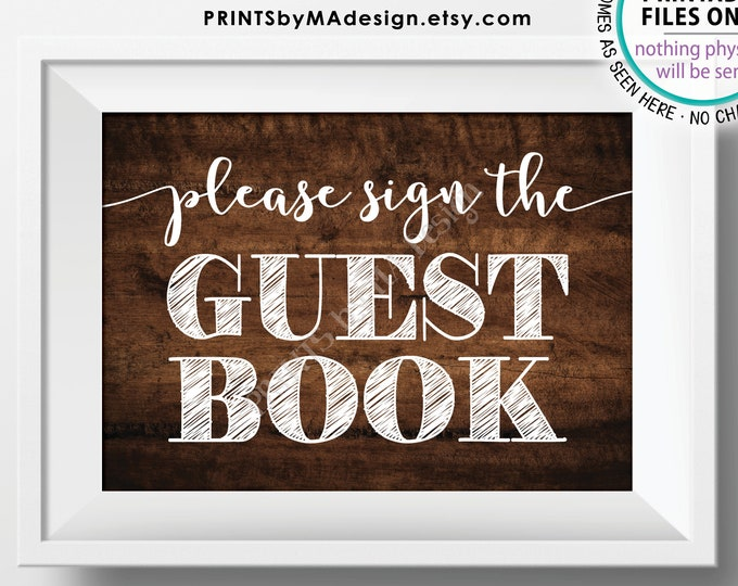 """Please Sign the Guestbook Sign, PRINTABLE 5x7"""" Brown Rustic Wood Style Guest Book Sign <ID>"""
