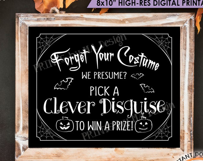 "Halloween Party Sign Costume Party Sign, Forgot Halloween Costume, No Halloween Costume, PRINTABLE 8x10"" Instant Download No Costume Sign"