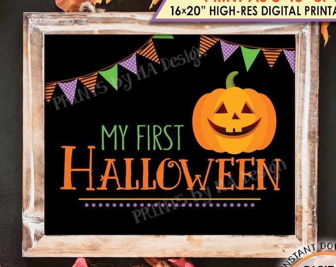 "My First Halloween Sign, Baby's 1st Halloween Photo Prop, Pumpkin, Jack-O-Lantern, PRINTABLE 8x10/16x20"" Instant Download Halloween Print"