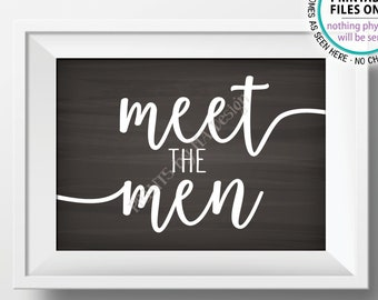 "Meet the Men Sign, Meet the Men Intro the Groomsmen Display, Bridal Party Introductions, PRINTABLE 5x7"" Chalkboard Style Wedding Sign <ID>"