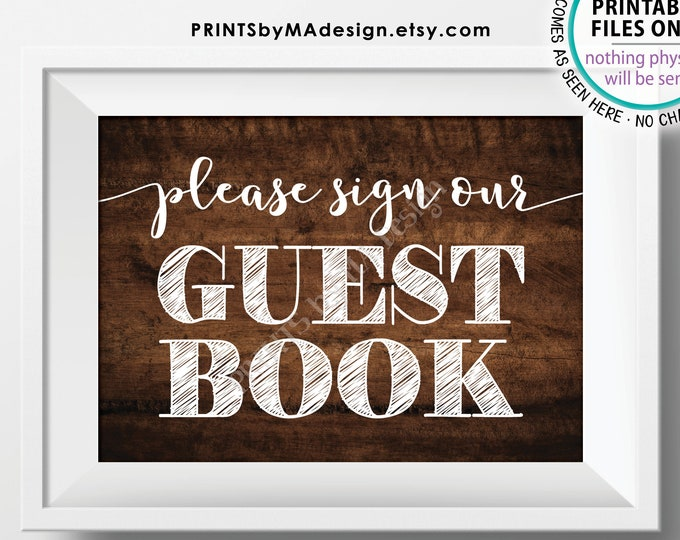 """Please Sign Our Guestbook Sign, Wedding Sign the Guest Book Sign, Anniversary Party, PRINTABLE 5x7"""" Brown Rustic Wood Style Sign <ID>"""