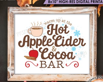 """Warm Up at the Hot Apple Cider & Cocoa Bar, Hot Chocolate, Fall Drinks, Halloween, Autumn, Thanksgiving, PRINTABLE 8x10"""" Beverage Sign <ID>"""