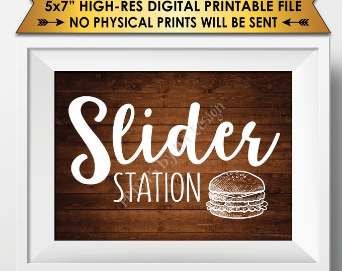 "Slider Station Sign, Burger Bar Sign, Slider Bar, Graduation, Birthday, Retirement, Wedding Shower, Rustic Wood Style PRINTABLE 5x7"" <ID>"