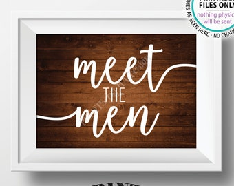 "Meet the Men Sign, Meet the Men Intro the Groomsmen Display, Bridal Party Introductions, PRINTABLE 5x7"" Rustic Wood Style Wedding Sign <ID>"