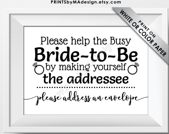 "Bridal Shower Address an Envelope Sign, Help the Busy Bride-to-Be by being the Addressee, PRINTABLE 5x7"" Black & White Sign <ID>"