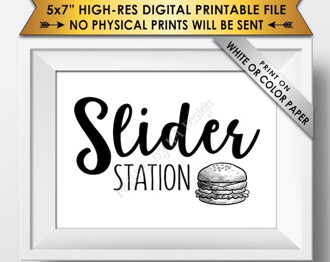 "Slider Station Sign, Burger Bar Sign, Slider Bar Sign, Graduation, Birthday, Retirement, Wedding Shower, PRINTABLE 5x7"" Slider Sign <ID>"