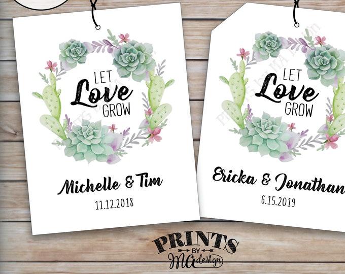 "Let Love Grow Tags, Southwest Wedding Succulents Tags, Cactus Wedding Favors, Succulents Wedding Favors, PRINTABLE 4.25x5.5"" tags on 8.5x11"""