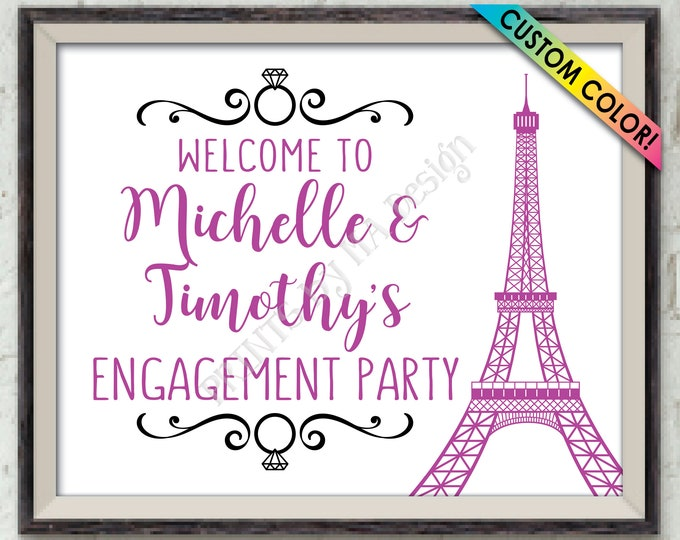 """Engagement Party Sign, Paris Themed Engagement Party Decor, Welcome to the Engagement Celebration Sign, PRINTABLE 8x10/16x20"""" Welcome Sign"""