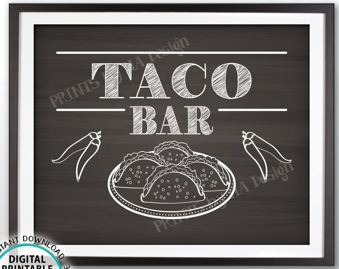 """Taco Sign, Mexican Fiesta Taco Bar Sign, Graduation Party, Retirement, Birthday, Wedding, PRINTABLE Chalkboard Style 8x10"""" Tacos Sign <ID>"""