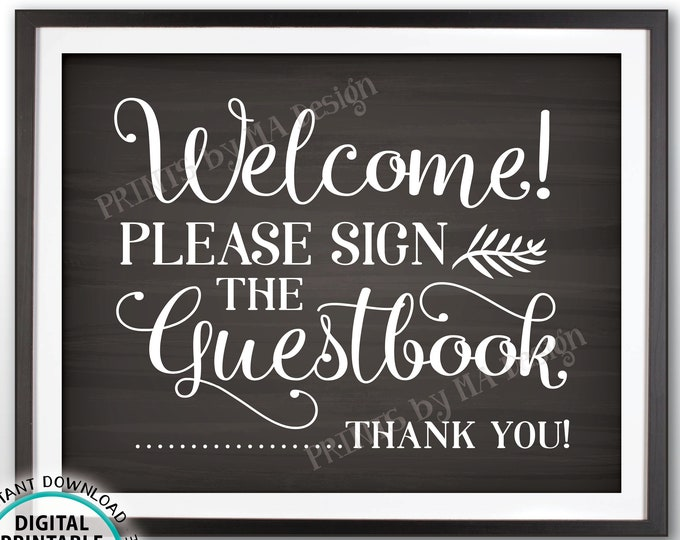 """Guestbook Sign, Welcome Please Sign the Guestbook Sign Wedding Sign the Guest Book, Thank you, Chalkboard Style PRINTABLE 11x14"""" Sign <ID>"""