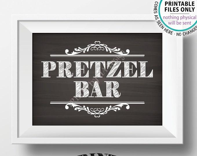 "Pretzel Bar Sign, Pretzel Station Food Bar, Wedding Shower Graduation Birthday Retirement, Chalkboard Style PRINTABLE 5x7"" Pretzel Sign <ID>"