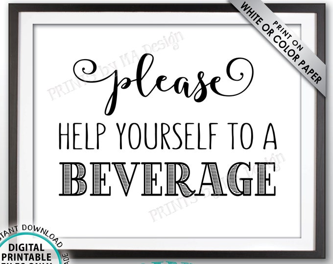 """Beverage Station Sign, Please Help Yourself to a Beverage, PRINTABLE 8x10"""" Drink Sign <ID>"""
