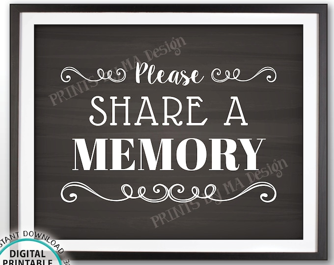 "Share a Memory Sign, Please Write a Memory, Share Memories, PRINTABLE 8x10"" Chalkboard Style Sign, Birthday Party, Retirement Party <ID>"