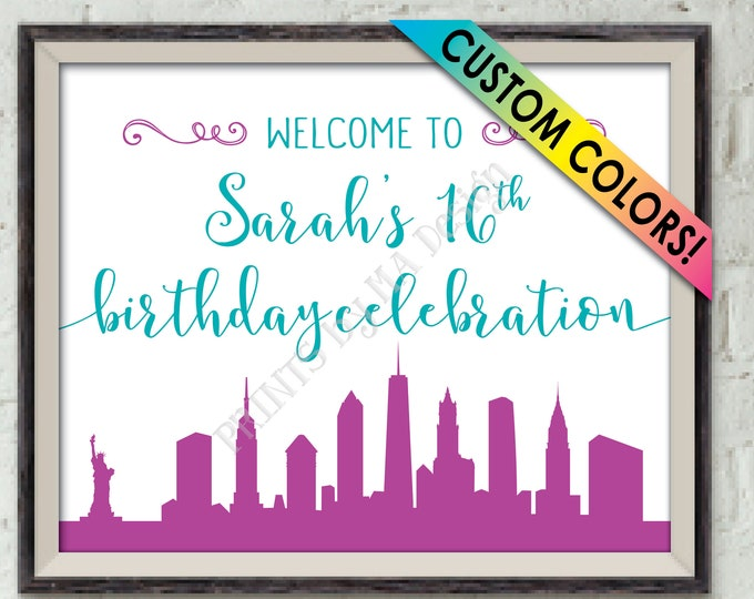 "New York City Themed Birthday Welcome Poster, PRINTABLE Custom Color 8x10/16x20"" NYC Skyline Bday Sign"