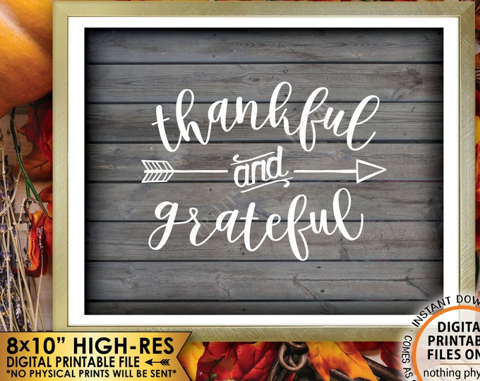 "Thankful and Grateful Sign Thanksgiving Wall Decor Fall Decor Autumn Decor, Rustic Wood Style PRINTABLE 8x10"" Instant Download Blessing Sign"