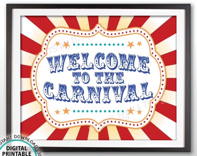 "Welcome to the Carnival Sign, Carnival Theme Party, Festival Welcome Sign, Birthday Party, PRINTABLE 8x10/16x20"" Carnival Welcome Sign <ID>"