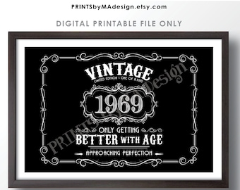 """1969 Birthday Sign, Vintage Better with Age Poster, Whiskey Theme Black & White PRINTABLE 24x36"""" Landscape 1969 Sign <ID>"""