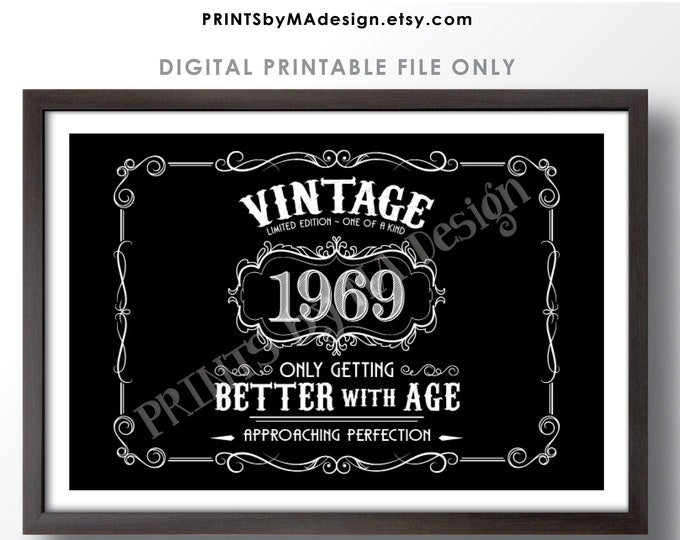 "1969 Birthday Sign, Vintage Better with Age Poster, Whiskey Theme Black & White PRINTABLE 24x36"" Landscape 1969 Sign <ID>"