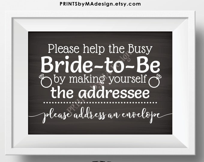 "Bridal Shower Address an Envelope Sign, Help the Busy Bride-to-Be by being the Addressee, PRINTABLE 5x7"" Chalkboard Style Sign <ID>"