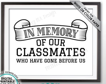 """In Memory Sign for Reunion Memorial, In Memoriam of the Classmates Who Have Gone Before Us, Tribute, Remembrance, PRINTABLE 8x10"""" Sign <ID>"""