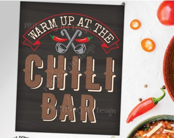 """Chili Bar Sign, Warm Up at the Chili Station, PRINTABLE 8x10/16x20"""" Chalkboard Style Sign, Chili Buffet Toppings <ID>"""