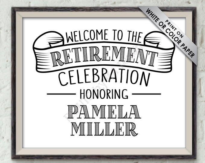 "Retirement Party Sign, Welcome to the Retirement Celebration, Retirement Decor, Reitre Decor, PRINTABLE 8x10/16x20"" Retirement Welcome Sign"