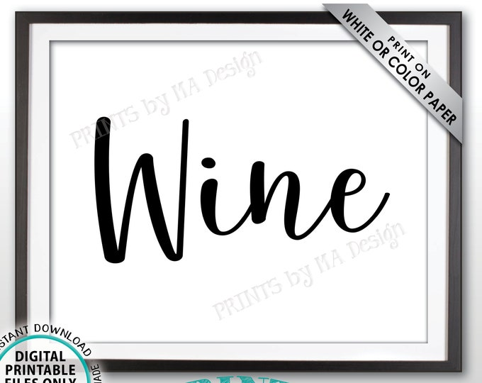 "Wine Sign, Beverage Station Drinks Sign, Wine Bar DIsplay, Wedding, Baby Shower, Birthday Party, Celebration, PRINTABLE 8x10"" Wine Sign <ID>"