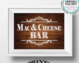 """Mac & Cheese Bar Sign, Build Your Own Bowl of Macaroni and Cheese, Mac And Cheese, Pasta, PRINTABLE 5x7"""" Rustic Wood Style Mac-N-Cheese Sign"""