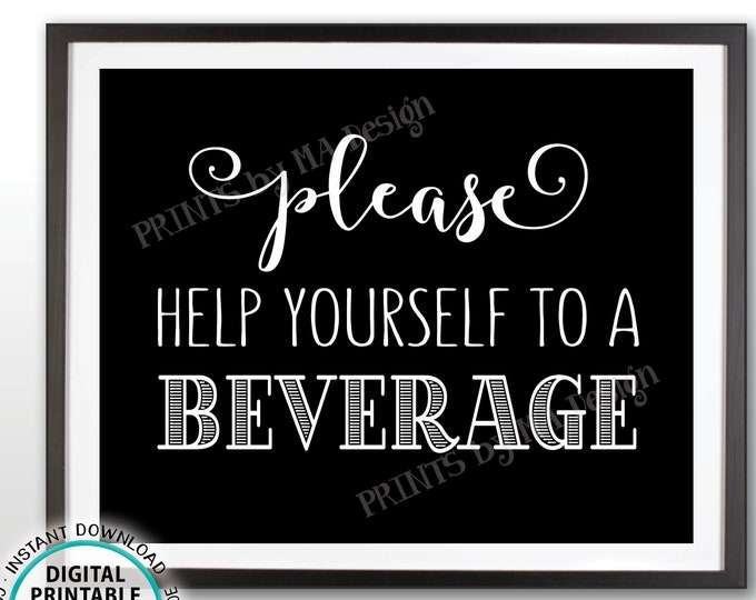 "Beverage Station Sign, Please Help Yourself to a Beverage, Black & White PRINTABLE 8x10"" Drink Sign <ID>"