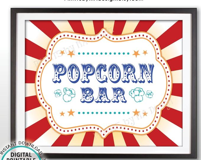 "Carnival Popcorn Bar Sign, Circus Popcorn Station, Carnival Theme Birthday, Carnival Food, PRINTABLE 8x10/16x20"" Carnival Popcorn Sign <ID>"