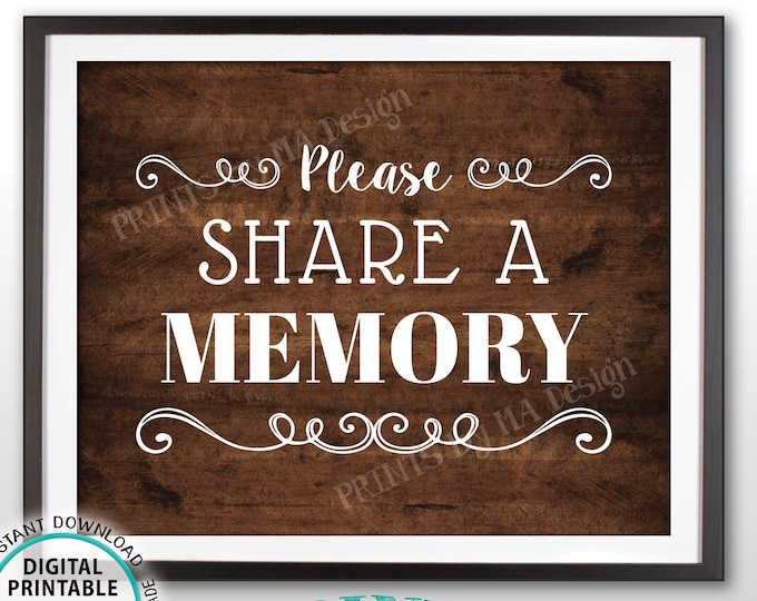 "Share a Memory Sign, Please Write a Memory, Share Memories, PRINTABLE 8x10"" Rustic Wood Style Sign, Birthday Party, Retirement Party <ID>"