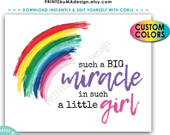 "Such a Big Miracle in Such a Little Girl, IVF Rainbow Baby Nursery Decor, PRINTABLE 8x10""/16x20"" Sign <Edit Colors Yourself with Corjl>"
