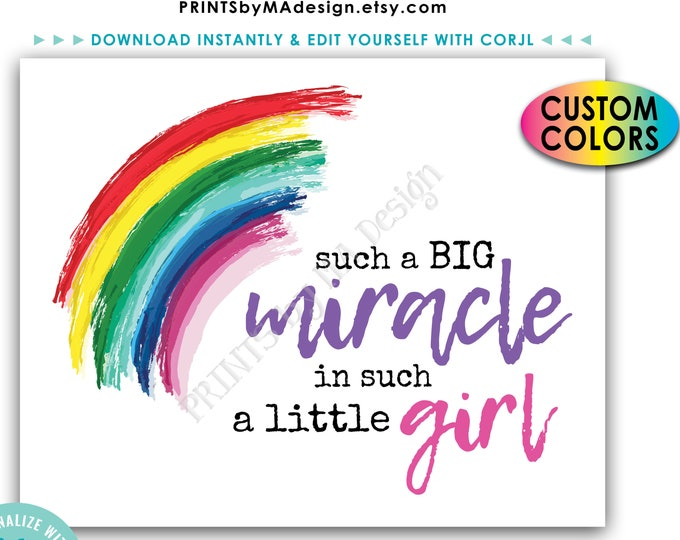 """Such a Big Miracle in Such a Little Girl, IVF Rainbow Baby Nursery Decor, PRINTABLE 8x10""""/16x20"""" Sign <Edit Colors Yourself with Corjl>"""