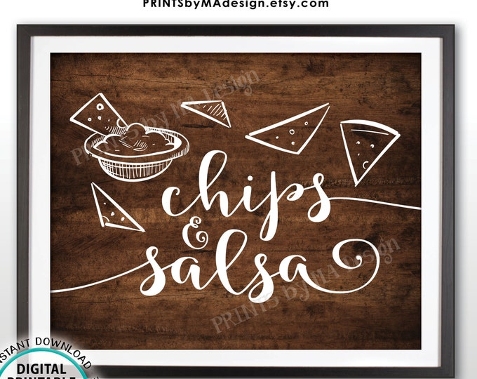 "Chips & Salsa Sign, Salsa and Chips Nacho Bar Sign, PRINTABLE Rustic Wood Style 8x10"" Sign <ID>"